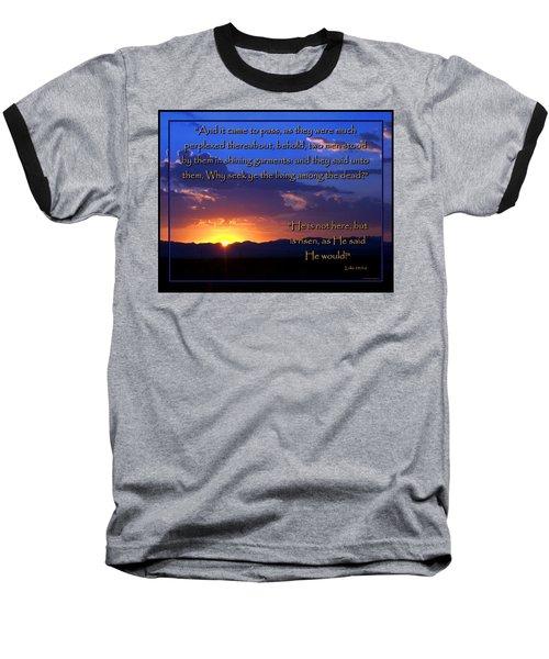 Easter Sunrise - He Is Risen Baseball T-Shirt