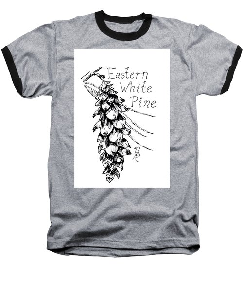 Eastern White Pine Cone On A Branch Baseball T-Shirt