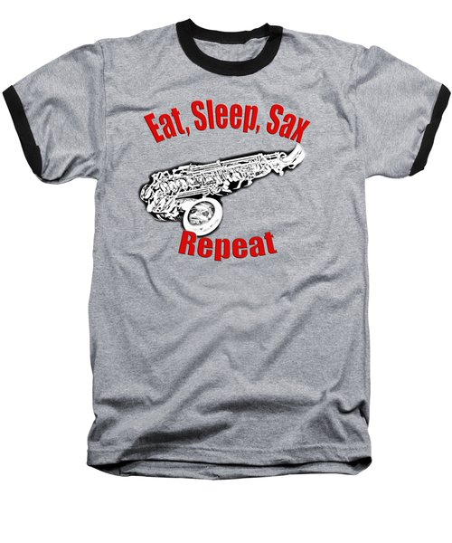 Eat Sleep Sax Repeat Baseball T-Shirt by M K  Miller