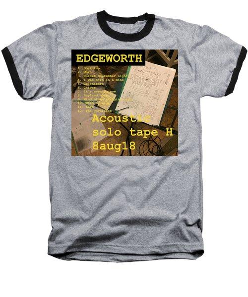 Edgeworth Acoustic Solo Tape H Baseball T-Shirt