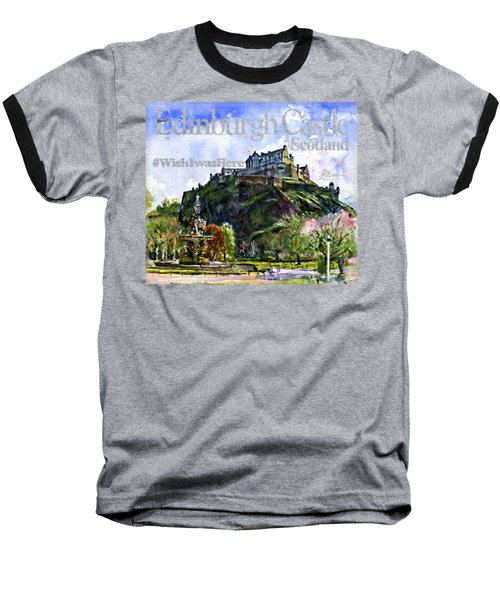 Edinburgh Castle Baseball T-Shirt