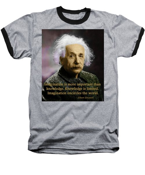 Einstein On Imagination Baseball T-Shirt