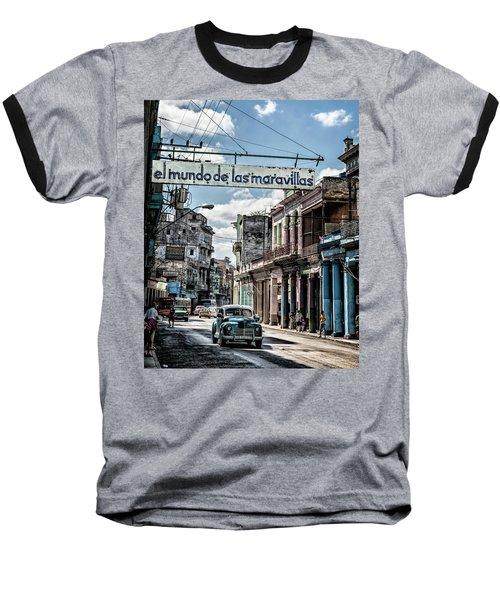 El Mundo De Las Maravillas Baseball T-Shirt