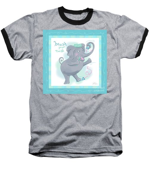 Elephant Bath Time Brush Your Tusk Baseball T-Shirt