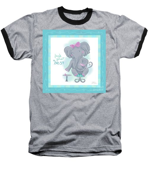 Elephant Bath Time Look Your Best Baseball T-Shirt