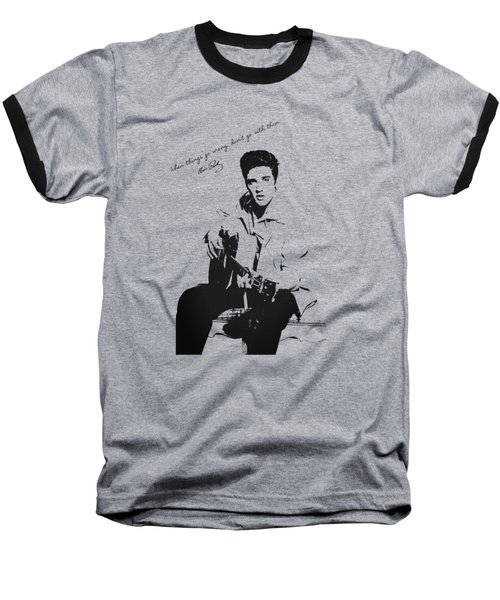 Elvis Presley - When Things Go Wrong Baseball T-Shirt by Serge Averbukh