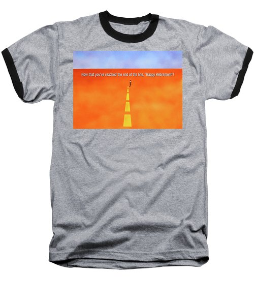 End Of The Line Greeting Card Baseball T-Shirt by Thomas Blood