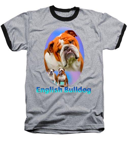 English Bulldog With Border Baseball T-Shirt
