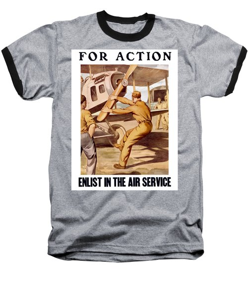 Enlist In The Air Service Baseball T-Shirt