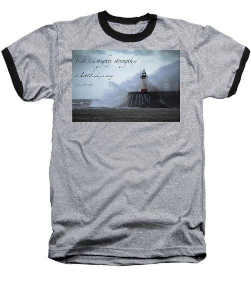 Ephesians 6 10 Baseball T-Shirt