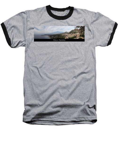 Etna E Taormina Baseball T-Shirt