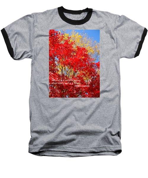 Every Leaf Is A Flower Baseball T-Shirt by Deborah Dendler