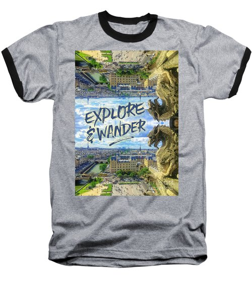 Explore And Wander Notre Dame Cathedral Gargoyle Paris Baseball T-Shirt