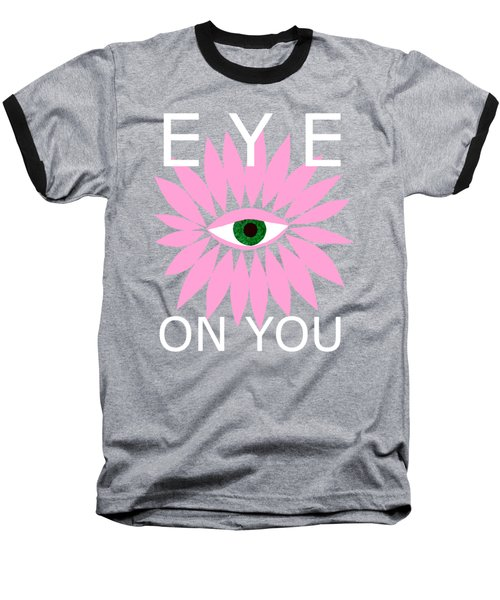 Eye On You - Black Baseball T-Shirt