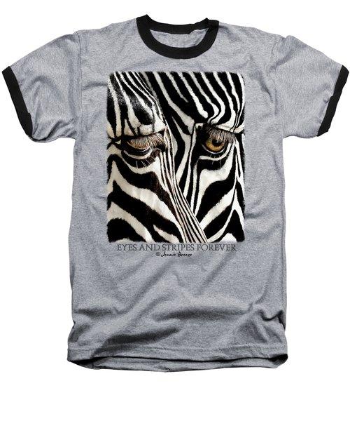 Eyes And Stripes Forever Baseball T-Shirt
