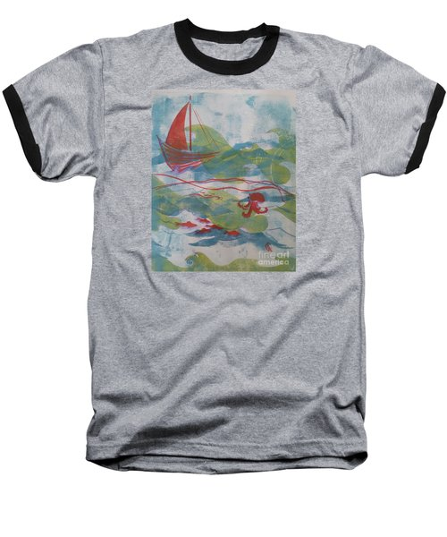 Fair Winds Calm Seas Baseball T-Shirt