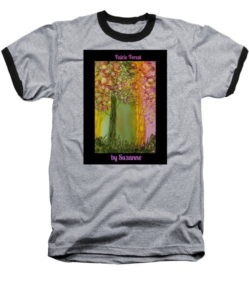 Fairie Forest Baseball T-Shirt by Suzanne Canner