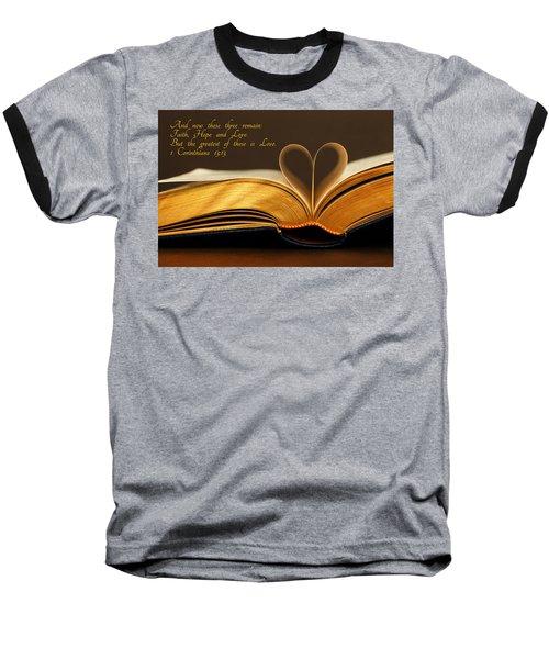 Faith. Hope. Love. Baseball T-Shirt by Iryna Goodall