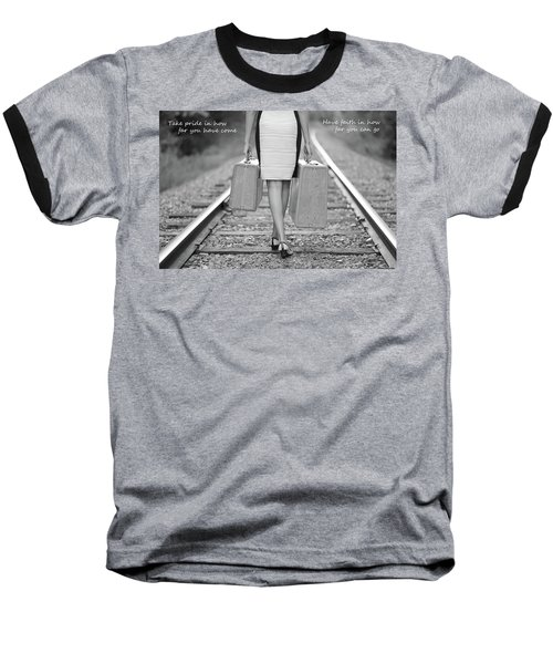Baseball T-Shirt featuring the photograph Faith In Your Journey by Barbara West