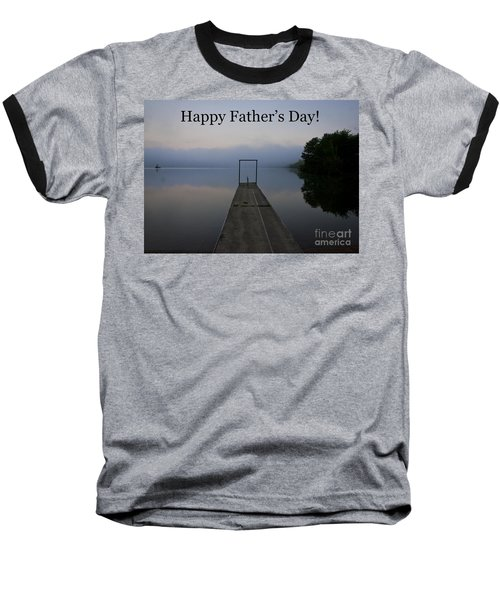Baseball T-Shirt featuring the photograph Father's Day Dock by Douglas Stucky