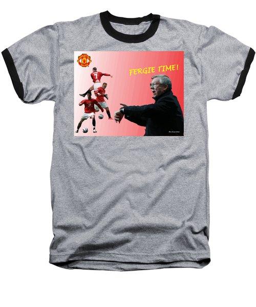 Fergie Time Baseball T-Shirt