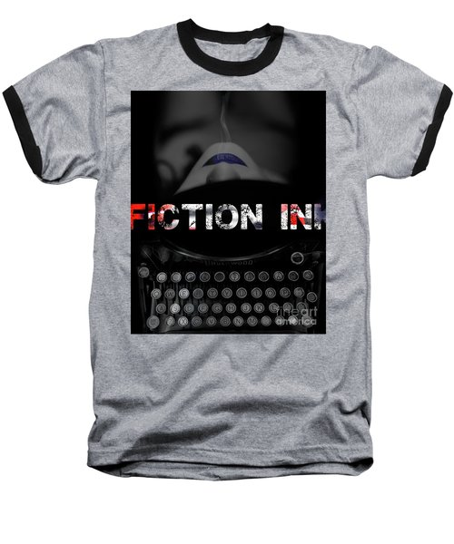 Baseball T-Shirt featuring the digital art Fiction Ink by Nola Lee Kelsey