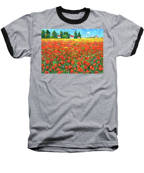 Baseball T-Shirt featuring the painting Field And Poppies by Dmitry Spiros
