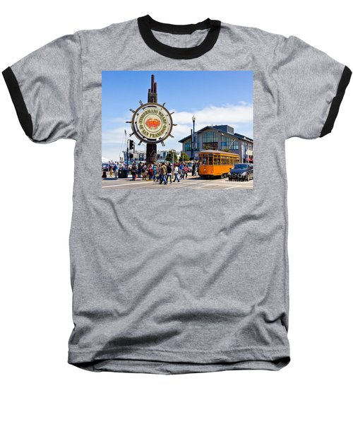 Fishermans Wharf - San Francisco Baseball T-Shirt