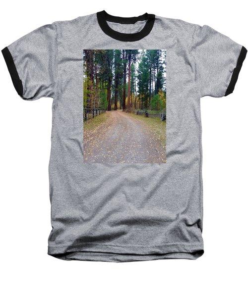 Follow The Road Less Traveled Baseball T-Shirt by Jennifer Lake