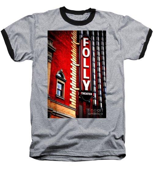 Folly Theater Baseball T-Shirt
