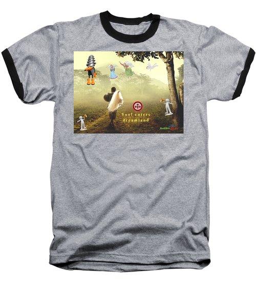 Fool Enters Dreamland Baseball T-Shirt