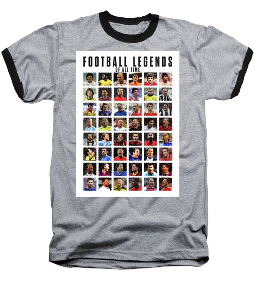 Football Legends Baseball T-Shirt by Semih Yurdabak
