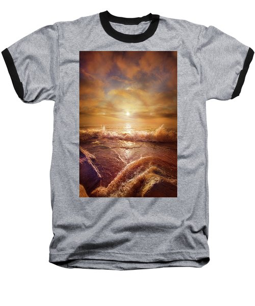 Baseball T-Shirt featuring the photograph For Everything Give Thanks by Phil Koch
