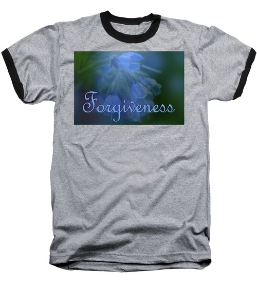 Forgiveness Blue Bells Baseball T-Shirt