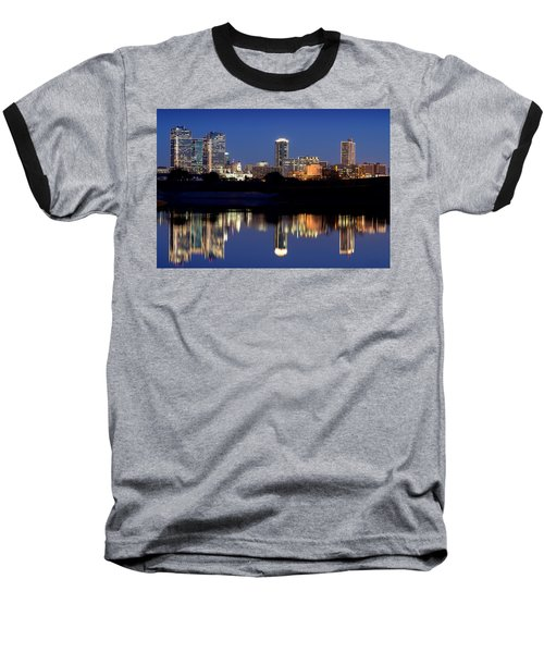 Fort Worth Reflection 41916 Baseball T-Shirt