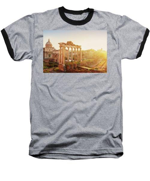 Forum - Roman Ruins In Rome At Sunrise Baseball T-Shirt