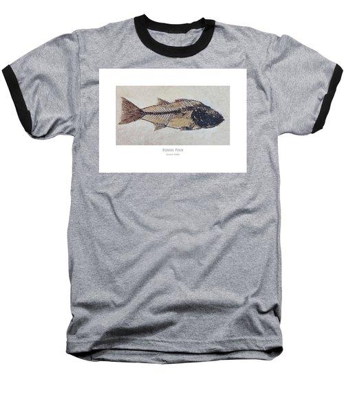Fossil Fish Baseball T-Shirt