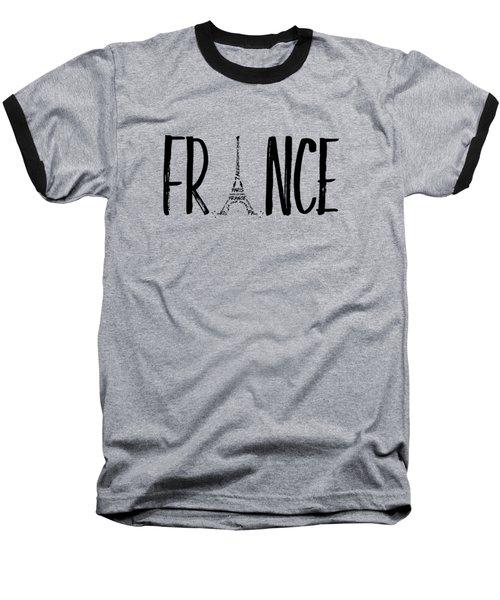 France Typography Baseball T-Shirt by Melanie Viola