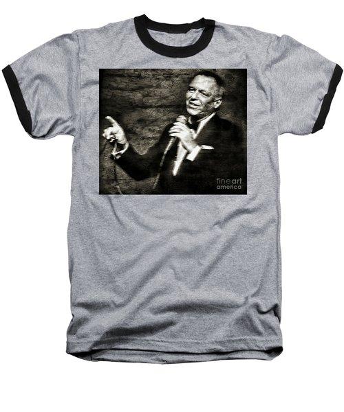 Frank Sinatra -  Baseball T-Shirt by Ian Gledhill