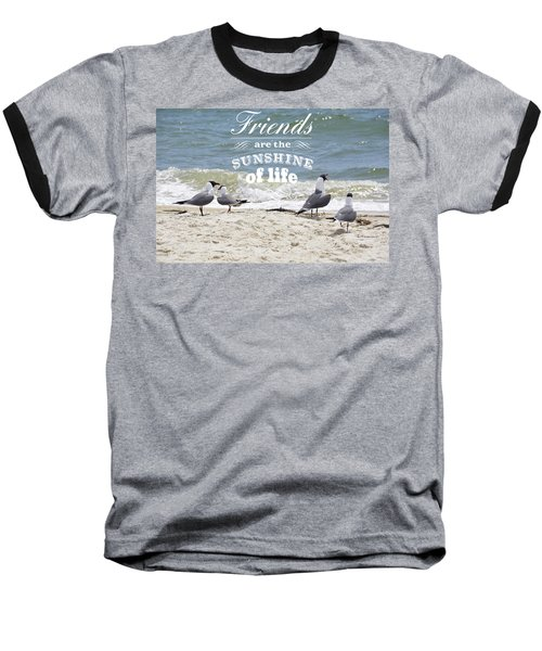 Friends In Life Baseball T-Shirt by Jan Amiss Photography