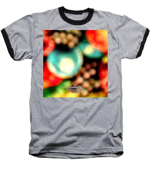 Baseball T-Shirt featuring the photograph Fruit Sticker by Barbara Tristan