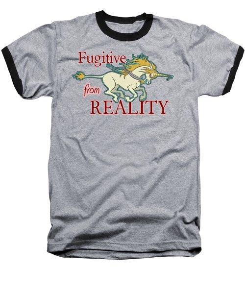Fugitive Unicorn Baseball T-Shirt