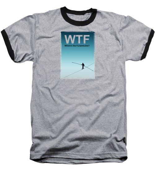 Funambulist Baseball T-Shirt