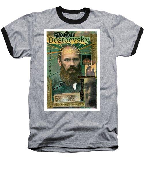Fyodor Dostoevsky Baseball T-Shirt