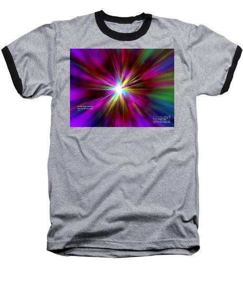 Baseball T-Shirt featuring the digital art Genesis 1 Verse 3 by Greg Moores
