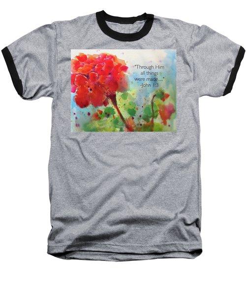 Geranium Praises Baseball T-Shirt