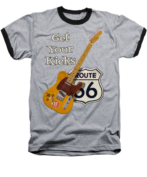 Baseball T-Shirt featuring the digital art Get Your Kicks by WB Johnston