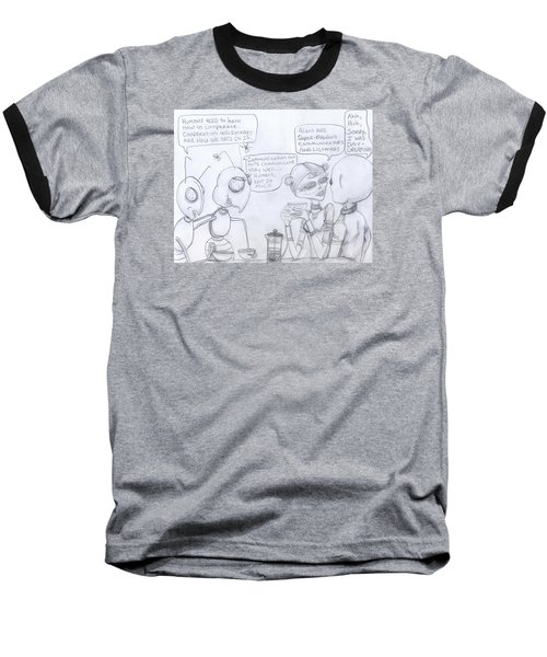 Giant Space Ants And Aliens Drink Coffee And Discuss Humans. Baseball T-Shirt