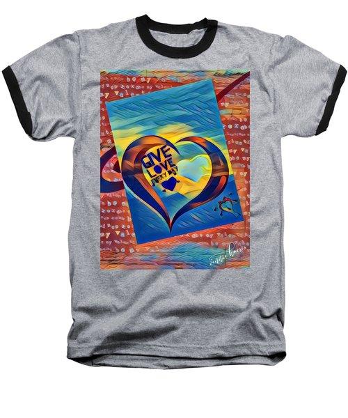 Give Love Baseball T-Shirt by Vennie Kocsis