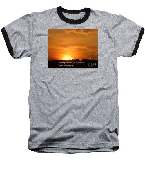 Glory And Thanks  Baseball T-Shirt
